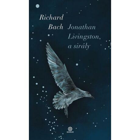 JONATHAN LIVINGSTON, A SIRÁLY