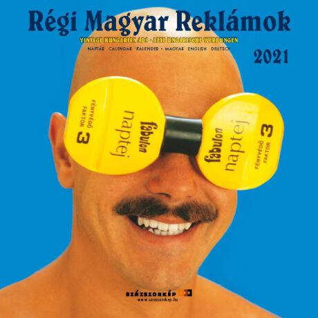 RÉGI MAGYAR REKLÁMOK NAPTÁR 2021 (29X29CM)