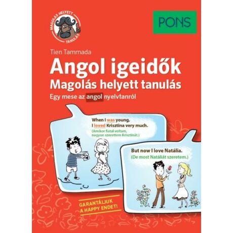 PONS - ANGOL IGEIDŐK - MAGOLÁS HELYETT TANULÁS