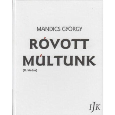 RÓVOTT MÚLTUNK II.