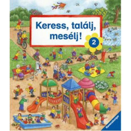 KERESS, TALÁLJ, MESÉLJ 2.