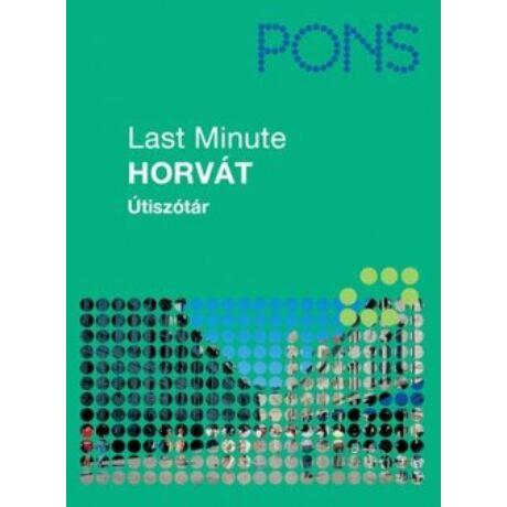 PONS - LAST MINUTE ÚTISZÓTÁR - HORVÁT