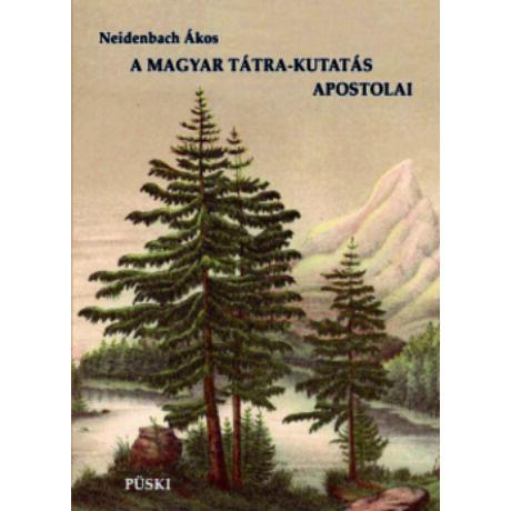 A MAGYAR TÁTRA-KUTATÁS APOSTOLAI