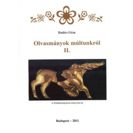 OLVASMÁNYOK MÚLTUNKRÓL II.