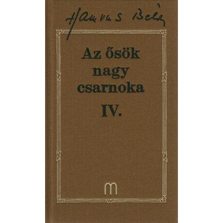AZ ŐSÖK NAGY CSARNOKA IV. (HAMVAS 22)