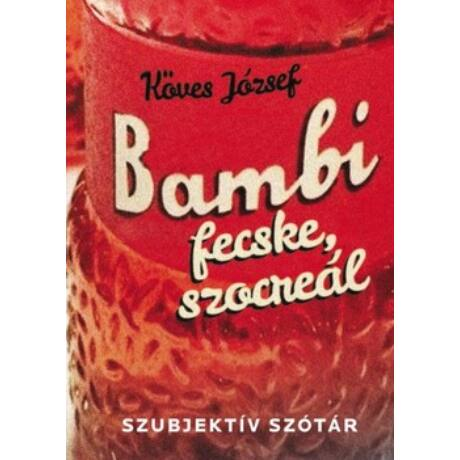 BAMBI, FECSKE, SZOCREÁL