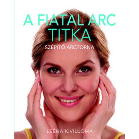 A FIATAL ARC TITKA - SZÉPÍTŐ ARCTORNA