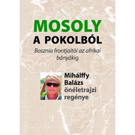 MOSOLY A POKOLBÓL