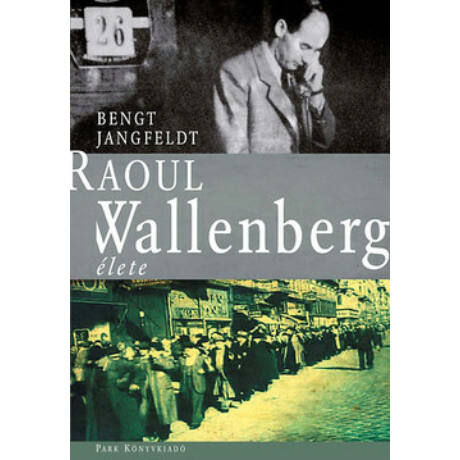 RAOUL WALLENBERG ÉLETE