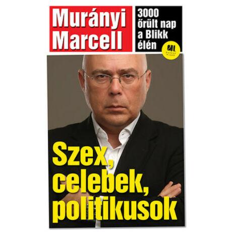 SZEX, CELEBEK, POLITIKUSOK