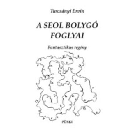 A SEOL BOLYGÓ FOGLYAI