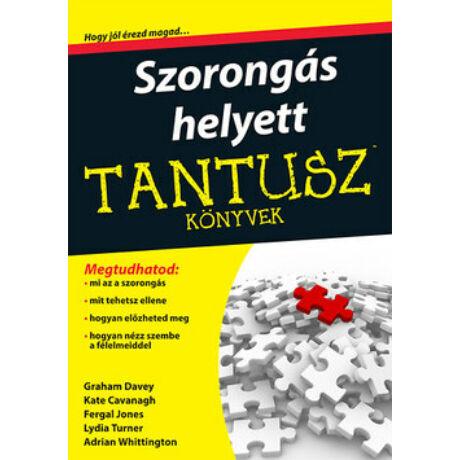 TANTUSZ KÖNYVEK - SZORONGÁS HELYETT