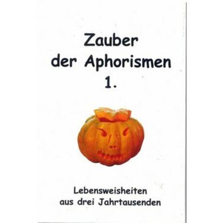 ZAUBER DER APHORISMEN 1.