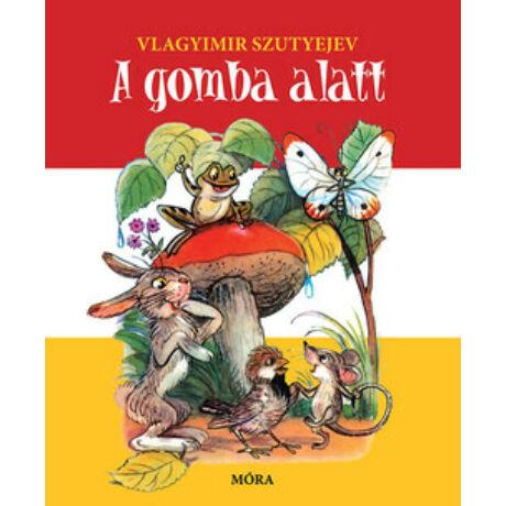 A GOMBA ALATT