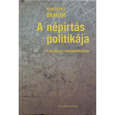 A NÉPIRTÁS POLITIKÁJA I-II.