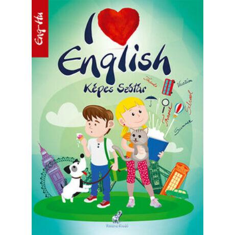 I LOVE ENGLISH KÉPES SZÓTÁR