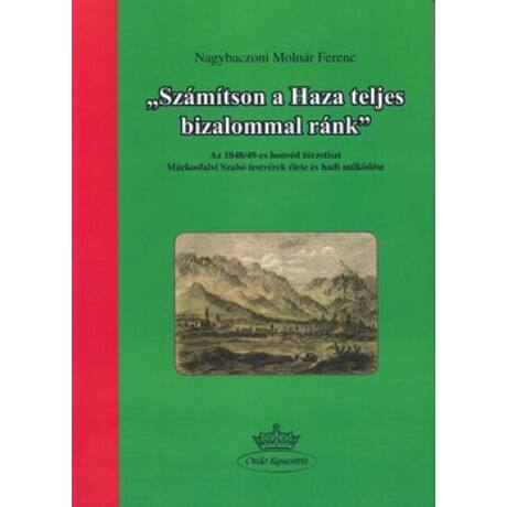 SZÁMÍTSON A HAZA TELJES BIZALOMMAL RÁNK