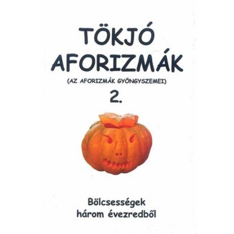 TÖKJÓ AFORIZMÁK 2.