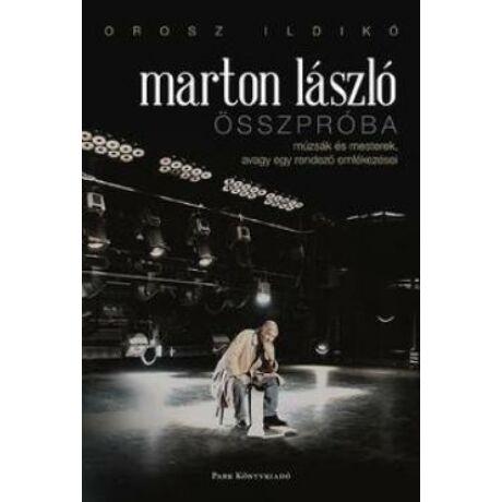 MARTON LÁSZLÓ - ÖSSZPRÓBA