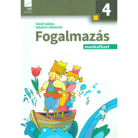 FOGALMAZÁS MUNKAFÜZET 4.