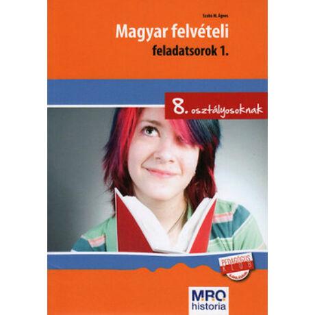 MAGYAR FELVÉTELI FELADATSOROK 1.