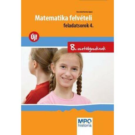 MATEMATIKA FELVÉTELI FELADATSOROK 4.