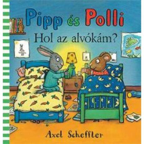 PIPP ÉS POLLI - HOL AZ ALVÓKÁM?