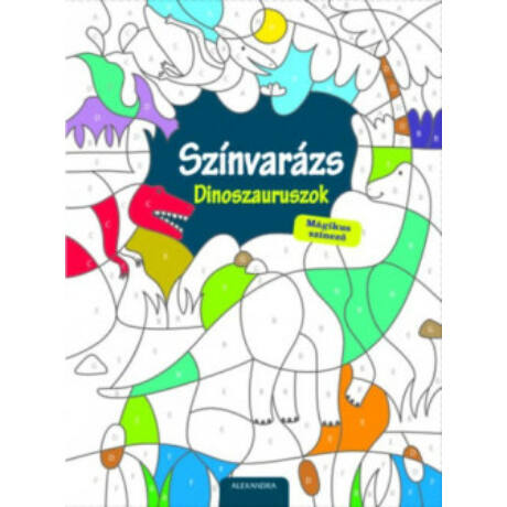 SZÍNVARÁZS - DINOSZAURUSZOK