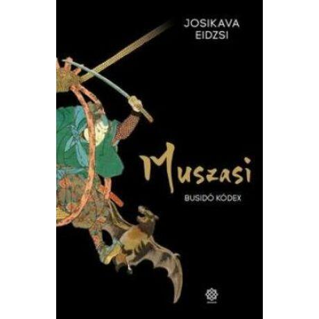 MUSZASI IV. - BUSIDÓ KÓDEX