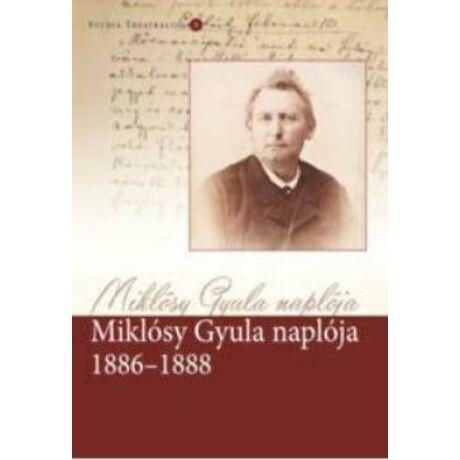 MIKLÓSY GYULA NAPLÓJA 1886-1888