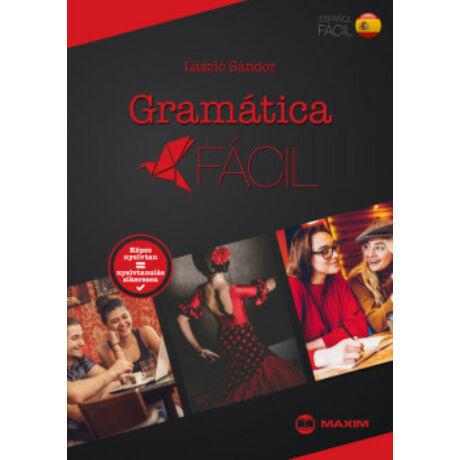 GRAMÁTICA FÁCIL - SPANYOL KÉPES NYELVTAN
