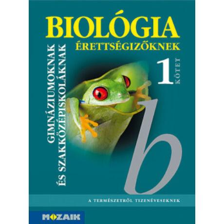 BIOLÓGIA ÉRETTSÉGIZŐKNEK 1.