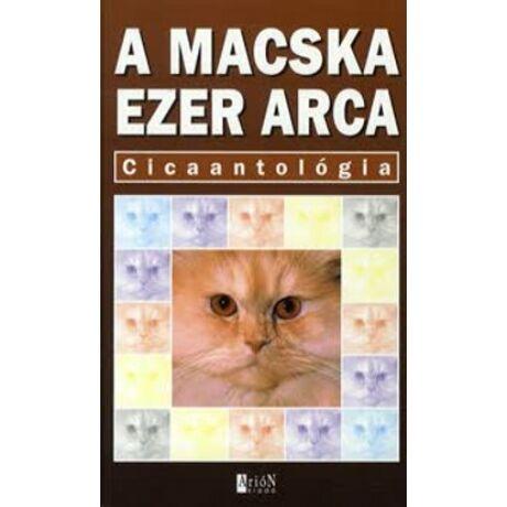A MACSKA EZER ARCA - CICAANTOLÓGIA