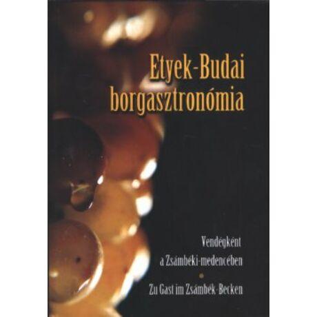ETYEK-BUDAI BORGASZTRONÓMIA