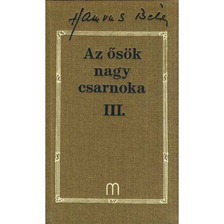 AZ ŐSÖK NAGY CSARNOKA III. (HAMVAS 21)