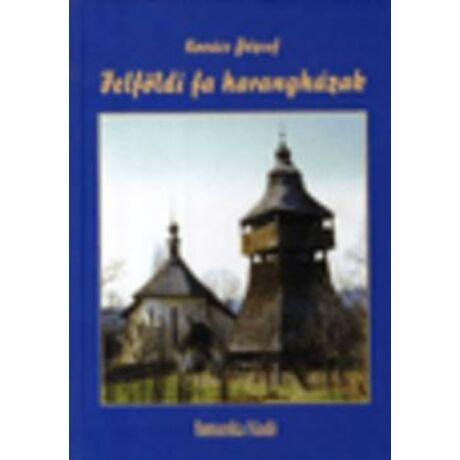 FELFÖLDI FA HARANGHÁZAK