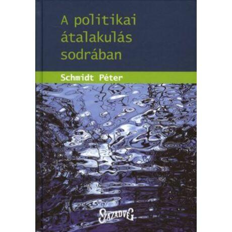 A POLITIKAI ÁTALAKULÁS SODRÁBAN
