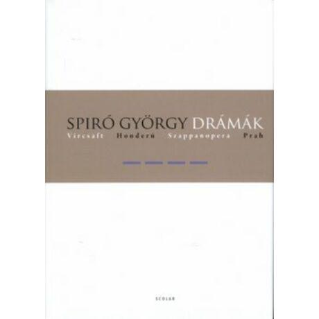 SPIRÓ GYÖRGY DRÁMÁK IV.